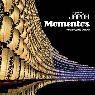 Un geek en Japón: Momentos