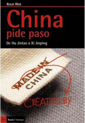 Libro: China pide paso_Xulio Ríos