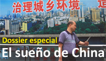Dossier: El sue&ntilde;o de China 