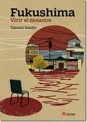 Libro: Fukushima, vivir el desastre