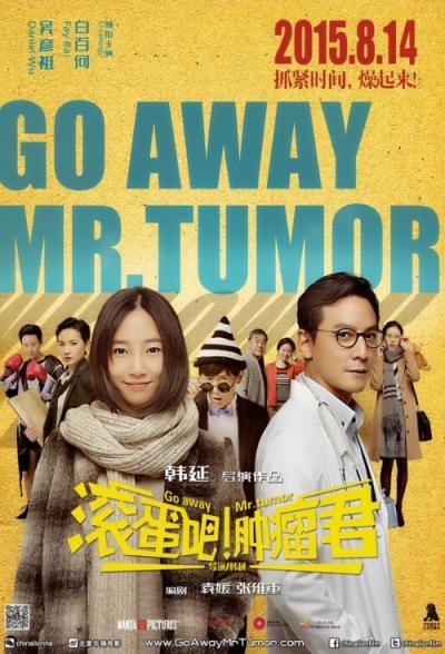 Película: Go Away, Mr. Tumor