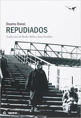 Libro Repudiados Osamu Dazai