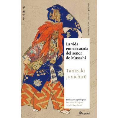 Libro: La vida enmascarada del señor Musashi